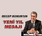 Pankobirlik Genel Başkanı, Anadolu Birlik Holding ve Konya Şeker Yönetim Kurulu Başkanı Recep Konuk, yeni yıl mesajı.